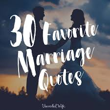 wedding quotes christian bible 30 favorite marriage quotes bible verses positive marriage