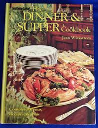 Southern Living Magazine 1977 The Dinner  Supper Cookbook Complete