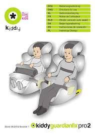 siege auto kiddy guardian pro isofix mode d emploi kiddy guardianfix pro 2 siège auto trouver une