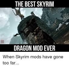 Meme Skyrim - 25 best memes about skyrim mods skyrim mods memes