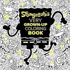 spongebob u0027s grown coloring book spongebob squarepants
