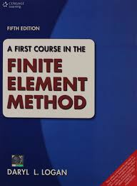 a first course in the finite element method daryl l logan