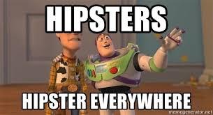 Woody Meme Generator - hipsters hipster everywhere buzz woody everywhere meme generator