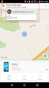 android device manager find your priv or dtek50 using android device manager inside