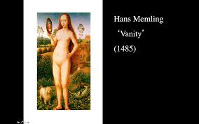 Hans Memling Vanity Design Context Lecture 2 The Gaze And The Media