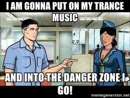 Archer Danger Zone Meme - danger zone meme generator mne vse pohuj