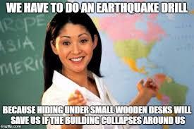 Earthquake Meme - unhelpful high school teacher meme imgflip