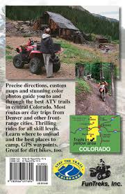 Colorado Ohv Trail Maps by Atv Trails Guide Colorado Central Mountains Charles A Wells