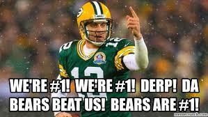 Da Bears Meme - derp da bears beat us bears are 1