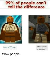 Mace Windu Meme - 99 of people can t tell the difference mace windu mace windu