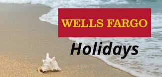 fargo bank holidays for 2018 and 2019 banks org