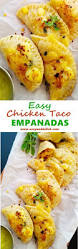 easy chicken taco empanadas to celebrate fiesta cinco de mayo or