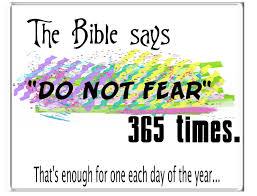 the lie of 365 fear not s in the bible stolen gospel