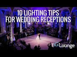 Lighting Tips 10 Lighting Tips For Wedding Receptions Youtube
