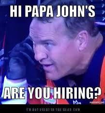 Memes Factory - the memes factory hi papa john s are you hiring the memes