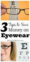 glasses online eyewear and contacts 3 tips to save money on eyewear saving cent by cent