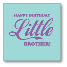 birthday card sayings for brother birthday wishes for brother