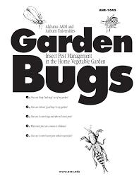 garden insect pest management in the home vegetable garden auburn u u2026