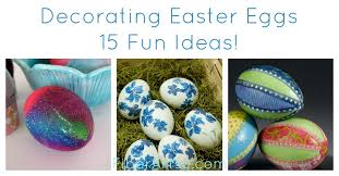Easter Egg Decorating Ideas Video by 15 Ideas For Decorating Easter Eggs Fiberartsy Com