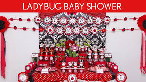 Ladybug Home Decor Ladybug Baby Shower Party Ideas Ladybug S18 Youtube