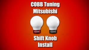cobb mitsubishi shift knob install video youtube