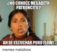 Meme Generador - cno conoce megadeth patroncitop ah de escuchar puro memegeneradorcom