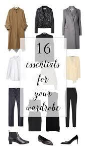 Wardrobe Clothing 16 Essentials For Your Wardrobe U2014 The Note Passer
