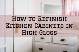 painting kitchen cabinets how to refinish kitchen cabinets in high gloss rice