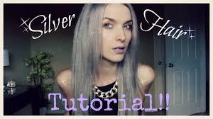 true hair silver hair tutorial
