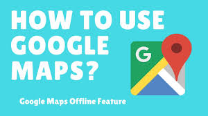 Maps Goog How To Use Google Maps Google Maps Offline Feature Youtube