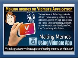 Best App For Making Memes - making memes on vidmate application 3 638 jpg cb 1495197828