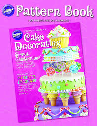 Starting A Cake Decorating Business From Home by Wilton Decorating Cakes Book The Wilton Jeff Shankman