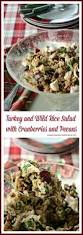 Gazebo Dressing Chicken by Turkey And Wild Rice Salad With Cranberries And Pecans And
