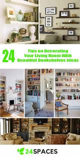 24 ways to decorate like you re an old hollywood star 24 tips best living room decorations with beautiful bookshelves