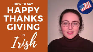 how to say happy thanksgiving in gaelic