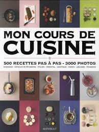 cours de cuisine pas cher mon cours de cuisine pas pas meilleur livre en franais cours de