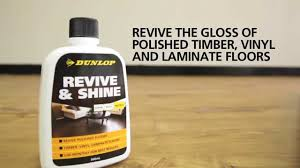 Polished Laminate Flooring Dunlop Revive U0026 Shine Revive The Gloss Of Polished Timber Vinyl