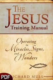 The Miracle Book Pdf The Jesus Manual Operating In Miracles Signs And
