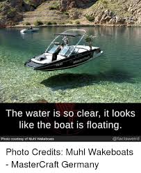 Boat Meme - tr the water is so clear it looks like the boat is floating photo