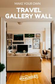 how to do a gallery wall how to make a travel gallery wall the mandagies