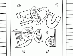 i love you dad coloring page for kids father u0027s day coloring pages