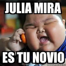 Julia Meme - meme fat chinese kid julia mira es tu novio 3118477