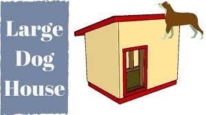 Extra Large Dog Igloo House Pleasurable Ideas 15 Dog House Plans Video Extra Large Dog House