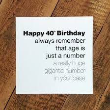 just a number truth hurts range humorous 40th birthday card