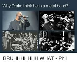 Metal Band Memes - 25 best memes about metal band metal band memes