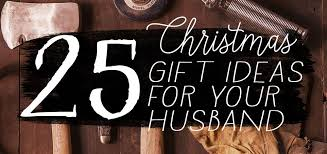 25 unique gift ideas for your husband