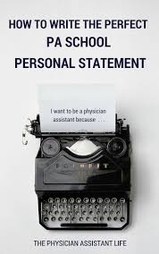 the physician assistant essay and personal statement collaborative