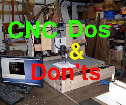 cheap cnc dos and don u0027ts cnc diy cnc and cnc machine