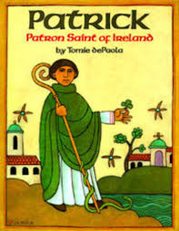 patrick patron saint of ireland by tomie depaola scholastic