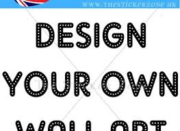 Wall Sticker Custom Vinyl Decal Design Your Own Quote Wall Art - Design your own wall art stickers